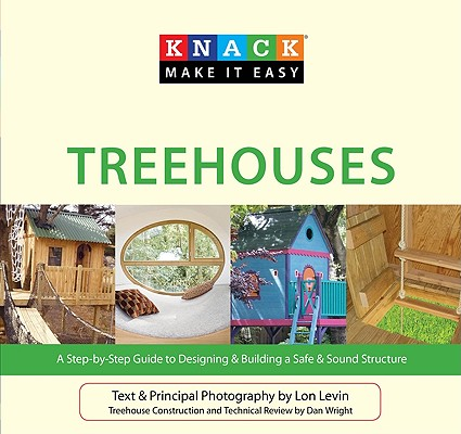 Knack Treehouses By Levin, Lon/ Wright, Dan (CON)